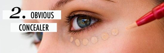 Beauty Mistakes Obvious Concealer
